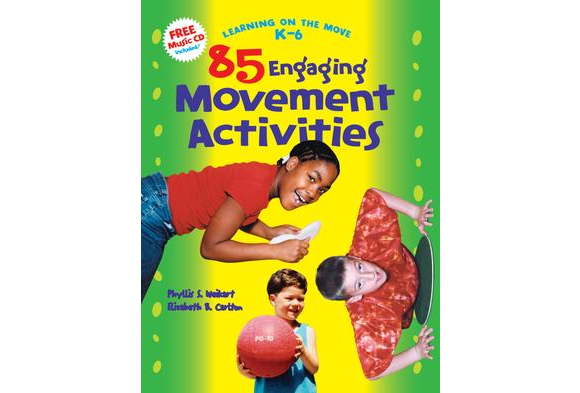 85 Engaging Movement Activities - Learning on the Move, K-6