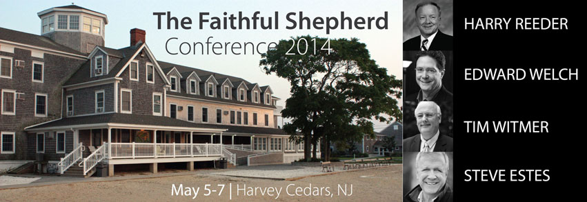 Register Now. The Faithful Shepherd 2014 Conference
