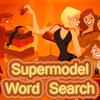 Supermodel Word Search