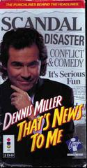 Dennis Miller: That's News to Me 3DO Prices