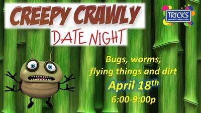 Creepy Crawly Date Night