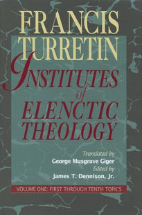 Institutes of Elenctic Theology