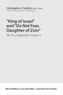 """King of Israel"" and ""Do Not Fear, Daughter of Zion"""