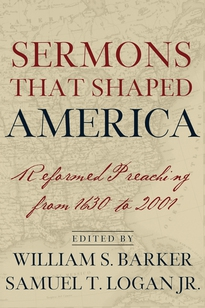 Sermons That Shaped America