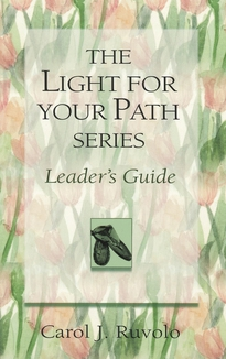 Light for Your Path Series Leader's Guide