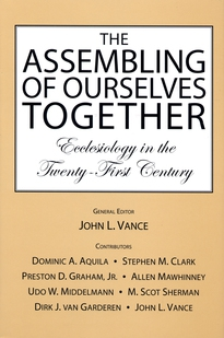 The Assembling of Ourselves Together