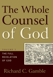 The Whole Counsel of God, Volume 2