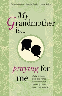 My Grandmother Is . . . Praying for Me