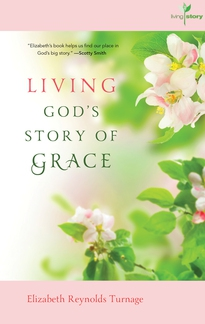 Living God's Story of Grace