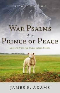 War Psalms of the Prince of Peace, Second Edition