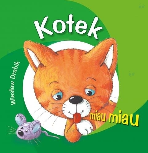 Kotek miau miau - książeczka dla dzieci