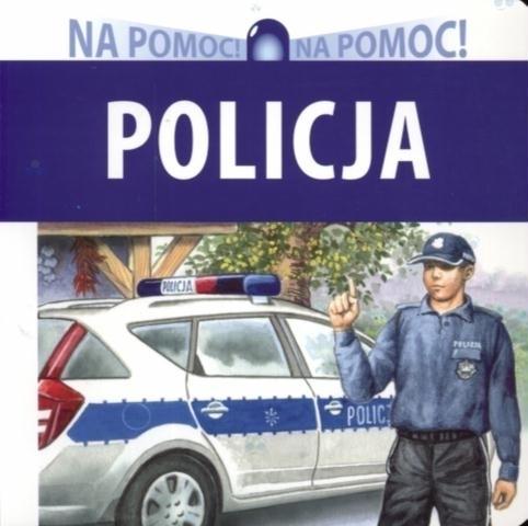 Policja. Seria Na pomoc